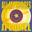 Jean-Jacques Lionel - All my succes