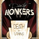 Dirty Honkers - Death by swing