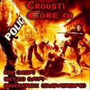 Kix / Skyzo, Ranxerox - Crousticore, vol. 1