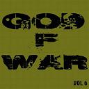 Akon / Co Defendants / Der Wolf / Don Yute / Enza / Enza, Awax / Fossoyeur / Freeway / Hot Rod / Melopheelo / Nemo / Nino Bless / Non Stop / Qwes / Renyos / Ékékil - God of war,  vol. 6