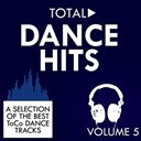 Alessia / Alex Rush / Amina / Cristina Spatar / Dewi / Dimaro / E / Glam / Heart Of Space / Interphace / Kalwi / Lora / No Artists No Tracks / R / Remi / Residence Deejays / Thaya / Tony Ray / Verona - Total dance hits, vol. 5