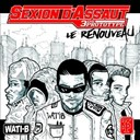 Sexion D'assaut - Le renouveau