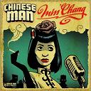 Belleruche, Chinese Man / Chinese Man / Dub Pistols, Chinese Man - Miss Chang