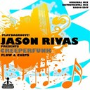 Creeperfunk / Jason Rivas - Flow & chips