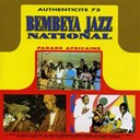 Bembeya Jazz National - Authenticité 73 (parade africaine)