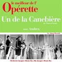 Andrex / Orchestre Et Direction Jacques-Henry Rys - Un de la canebi&egrave;re