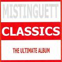 Mistinguett - Classics - mistinguett