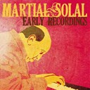 Martial Solal - Martial solal, early recordings