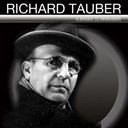 Richard Tauber - A singer to remember