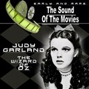 Bert Lahr / Buddy Ebsen / Frank Morgan / Jack Haley / Judy Garland / Juliets Voice: Adrianna Caselotti / Ken Darby / Musical Sequence / Ray Bolger / The Denutantes, The Rhythmettes / The Mgm Studio Orchestra & Chorus / The Munchkins / Tyler Brook, Ralph Sudam - The wizard of oz