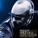 Roger Sanchez - Worldwide (feat. mobin master, mc flipside)