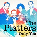 The Platters - The platters : only you