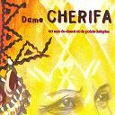 Dame Cherifa - 60 ans de musiques et de poésie kabyles