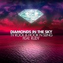 Hook N Sling / Tv Rock - Diamonds in the sky (pt. 2)