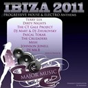 Dirty Nights / Dj Mart / Dj Mr. B / Dj Zhukovsky / Johnson Jonell / Mish / Nikolas Gale / Pascal Tokar, The Cruzaders / Shaketown, Pascal Tokar / Terry Lex / The Ct Gale Project - Ibiza 2011 progressive house & electro anthems