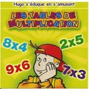 Le Monde D'hugo - Les tables de multiplication (hugo s'éduque en s'amusant)