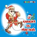 Les Galopins - Le karaok&eacute; du p&egrave;re no&euml;l
