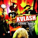 Kalash - A l'aurore du come back