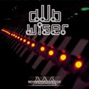 Dub Wiser - Behind the dub side
