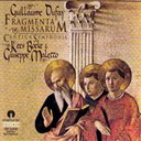 Cantica Symphonia / Giuseppe Maletto / Guillaume Dufay / Kles Boeke - Fragmenta missarum