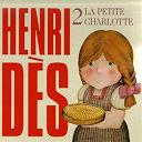 Henri Dès - Henri Dès, vol. 2 : La petite Charlotte (14 chansons et leurs versions instrumentales)