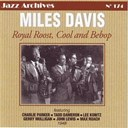 Charlie Parker / Miles Davis - Royal roost cool and bebop