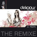 Delicious / Tiger Lily - Yours - payami remix