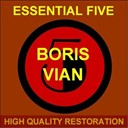 Boris Vian - Essential five (high quality restoration  remastering)