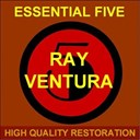 Ray Ventura - Essential five (high quality restoration  remastering)