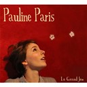 Pauline Paris - Le Grand Jeu (Bonus Track Version)