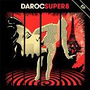 Daroc - Super8 - ep