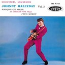 Johnny Hallyday - Souvenirs, souvenirs, vol. 2 (version coffret les ann&eacute;es vogue, vol. 2)