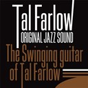 Tal Farlow - The swinging guitar of tal farlow (original jazz sound)