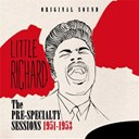 Little Richard - The pre-specialty sessions 1951-1953 (original sound)