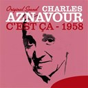 Charles Aznavour - C'est &ccedil;a (1958) (original sound)