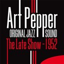Art Pepper - The late show (1952) (original jazz sound)