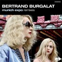 Bertrand Burgalat - Munich expo remixes