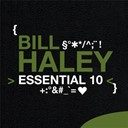 Bill Haley - Bill haley: essential 10