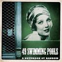 49 Swimming Pools - A notebook at random - single