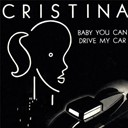 Cristina - (baby you can) drive my car - ep