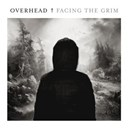 Overhead - Facing the grim - ep