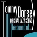 Tommy Dorsey - The sound of  (original jazz sound)