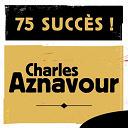 Charles Aznavour - 75 Succès