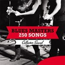 Compilation - Blues Masters 250 Songs (Collector Sound)
