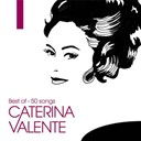 Caterina Valente - Best of - 50 songs