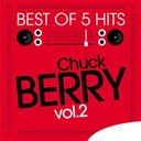Chuck Berry - Best of 5 hits, vol.2 - ep