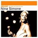 Nina Simone - Deluxe: my baby just cares for me