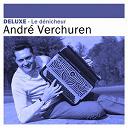André Verchuren - Deluxe: le dénicheur