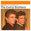 The Everly Brothers - Deluxe: the greatest hits