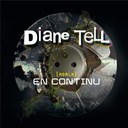 Diane Tell - En continu (remix) - ep